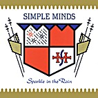 Sparkle in the rain by Simple Minds