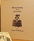 Selections from Lillygay by Victor B.…
