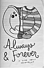 Always & Forever: A Zine About Friendship