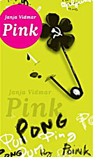 Pink za mojo generacijo by Janja Vidmar