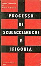 Processo di Sculacciabuchi e Ifigonia:…