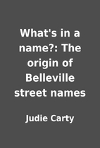 What's in a name?: The origin of Belleville…