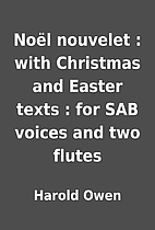 Noël nouvelet : with Christmas and Easter…
