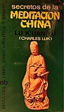 Secretos de la meditación china by…