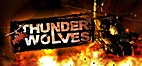 Thunder Wolves by Most Wanted Entertainment