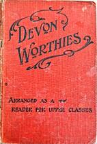 Devon Worthies by William J Henry Phipps
