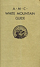 AMC White Mountain Guide, 1976, 21st Edition