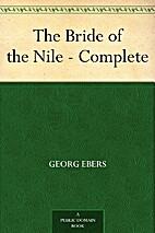 The Bride of The Nile (complete) by Georg…