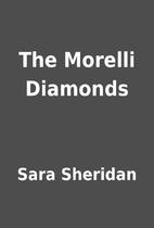 The Morelli Diamonds by Sara Sheridan