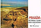 Masada (Pictorial Guide and Souvenir) by Bob…