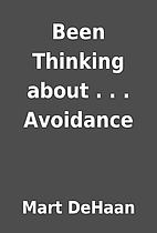 Been Thinking about . . . Avoidance by Mart…