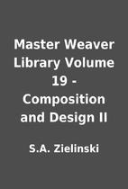 Master Weaver Library Volume 19 -…