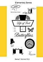 Life of Fred : Butterflies by Ph. D Stanley…