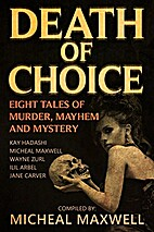 Death of Choice: Eight Tales of Murder,…