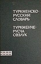 Turkmensko-russkij slovar'…