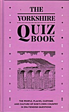 The Yorkshire Quiz book : the people,…
