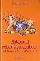 Nationaal scheldwoordenboek : schelden van…