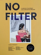 No Filter: A collection of monologues about…
