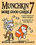 Munchkin 7: More Good Cards by Steve Jackson…