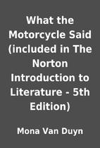 What the Motorcycle Said (included in The…