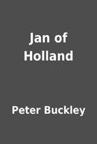 Jan of Holland by Peter Buckley