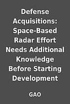 Defense Acquisitions: Space-Based Radar…
