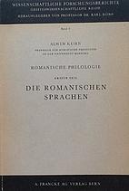 Die romanischen Sprachen by Alwin Kuhn