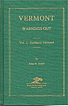 VERMONT Warnings Out, Vol. 1: Northern…