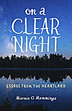 On a Clear Night: Essays from the Heartland…