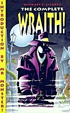 The Complete Wraith by Michael T. Gilbert