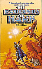 The Badlands of Hark by R. L. Stine