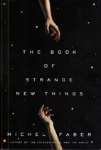 The Book of Strange New Things by Michel…