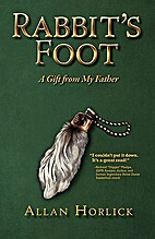 Rabbit's Foot by Allan Horlick