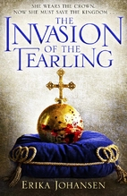 The Invasion of the Tearling by Erika…