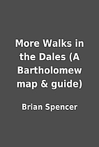 More Walks in the Dales (A Bartholomew map &…
