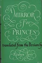 A mirror for princes; the Qābūs nāma by…