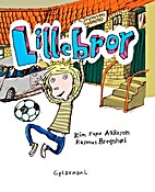 Lillebror by Kim Fupz Aakeson