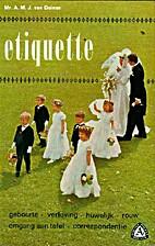 Etiquette by Anna M.J. Van Deinse