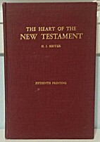 The Heart of the New Testament by Hubert…
