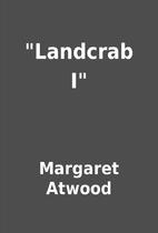 Landcrab I by Margaret Atwood