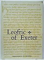 Leofric of Exeter: Essays in Commemoration…