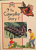 The Caterpillar Story (Rainbows Nature) by…