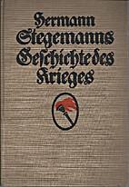 Hermann Stegemanns Geschichte des Krieges…