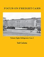 Focus on Freight Cars, Volume Eight:…