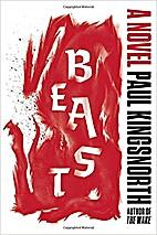 Beast by Paul Kingsnorth