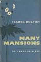 Many Mansions by Isabel Bolton