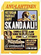 Skandaali! : historian parhaat…