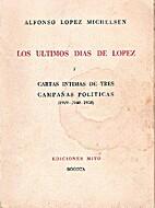 Los últimos días de López, y cartas…