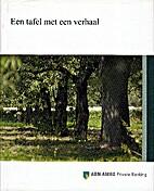 Een tafel met een verhaal by Theo van Bergen