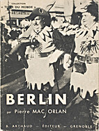 Berlin by Pierre Mac Orlan